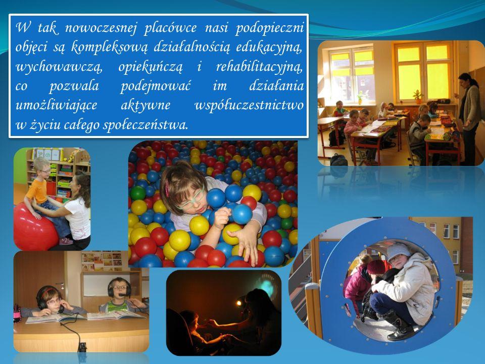 W tak nowoczesnej placówce nasi podopieczni objęci są kompleksową działalnością edukacyjną, wychowawczą, opiekuńczą i rehabilitacyjną, co pozwala pode