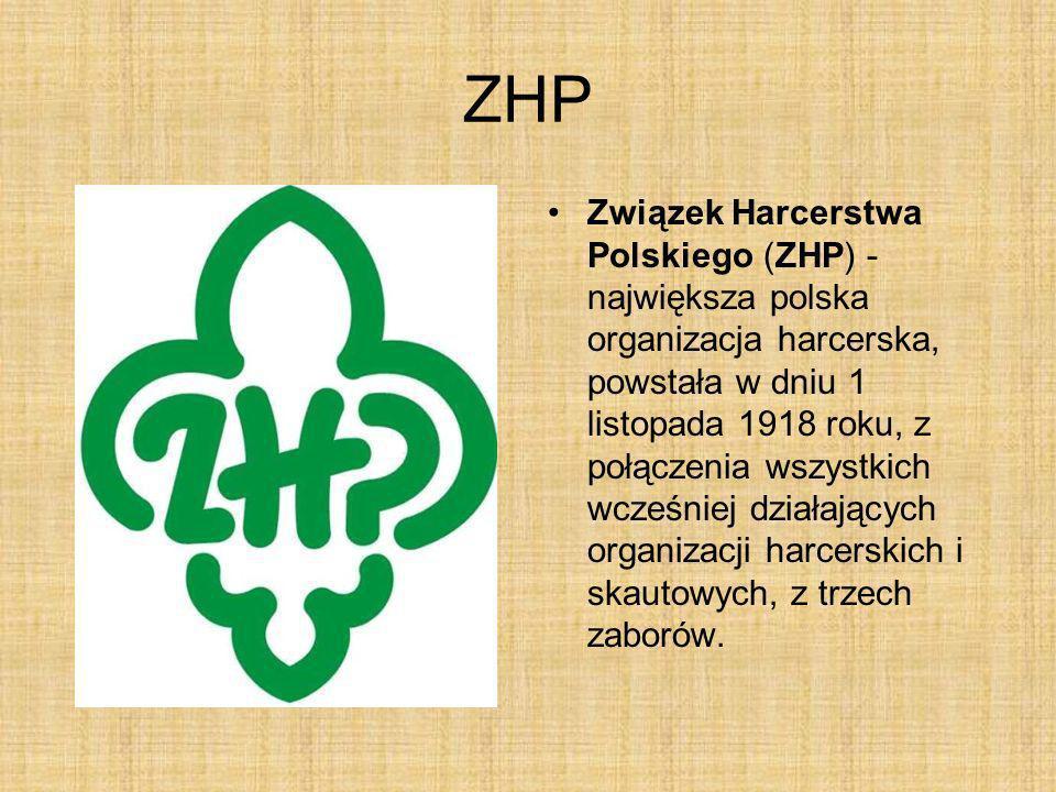 ZHP Związek Harcerstwa Polskiego (ZHP) - największa polska organizacja harcerska, powstała w dniu 1 listopada 1918 roku, z połączenia wszystkich wcześ