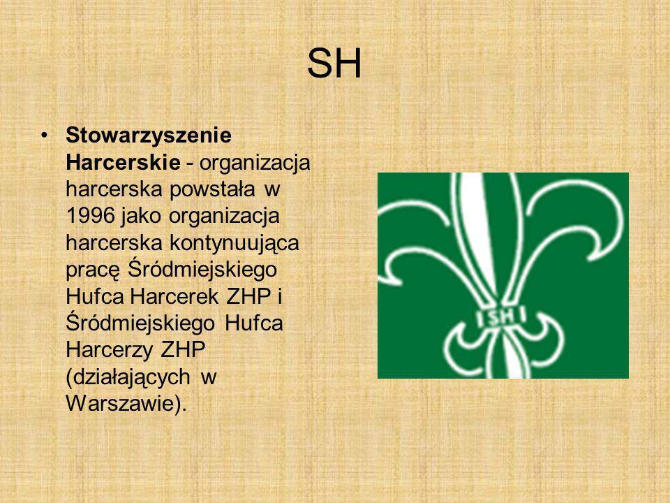 SH Stowarzyszenie Harcerskie - organizacja harcerska powstała w 1996 jako organizacja harcerska kontynuująca pracę Śródmiejskiego Hufca Harcerek ZHP i