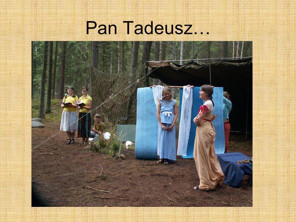 Pan Tadeusz…
