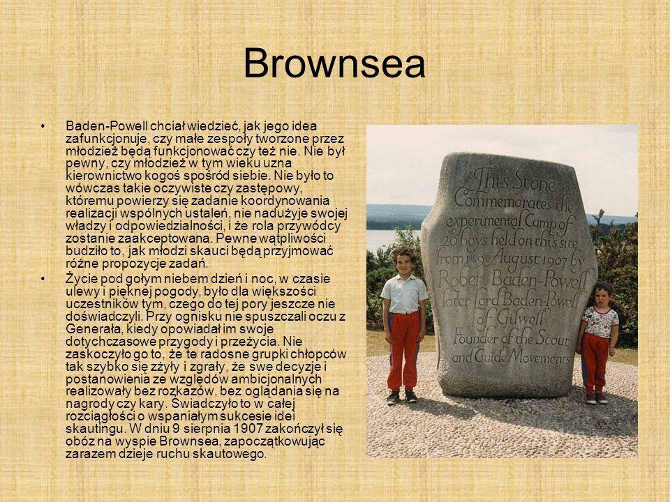 Brownsea Baden-Powell chciał wiedzieć, jak jego idea zafunkcjonuje, czy małe zespoły tworzone przez młodzież będą funkcjonować czy też nie. Nie był pe