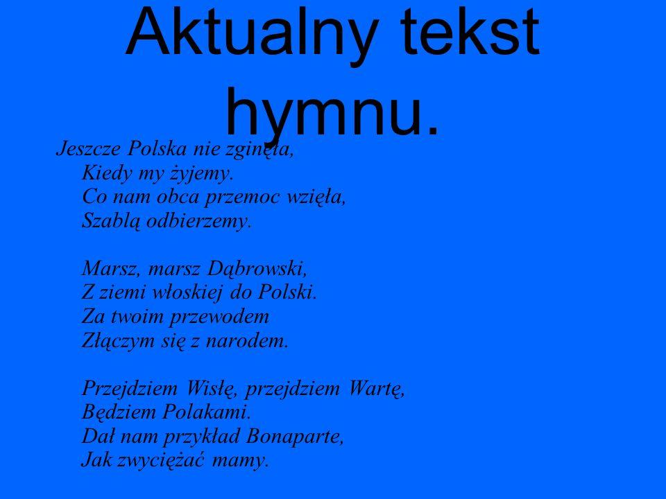 Bibliografia http://pl.wikipedia.org/wiki/Hymn_Polski http://www.zsm.zagan.pl/zsm/wychowanie/godl o.jpg http://www.zsm.zagan.pl/zsm/wychowanie/godl o.jpg http://pl.wikipedia.org/wiki/God%C5%82o_Pols ki http://pl.wikipedia.org/wiki/God%C5%82o_Pols ki http://pl.wikipedia.org/wiki/Polska