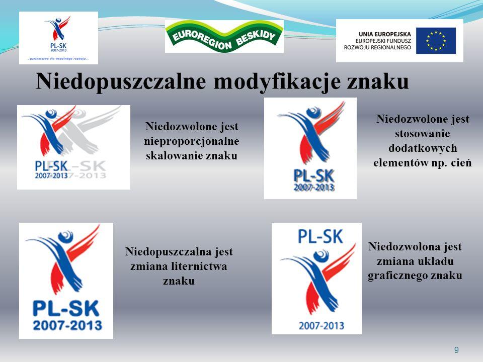 10 Skalowanie logo Programu Współpracy Transgranicznej Rzeczpospolita Polska – Republika Słowacka 2007-2013