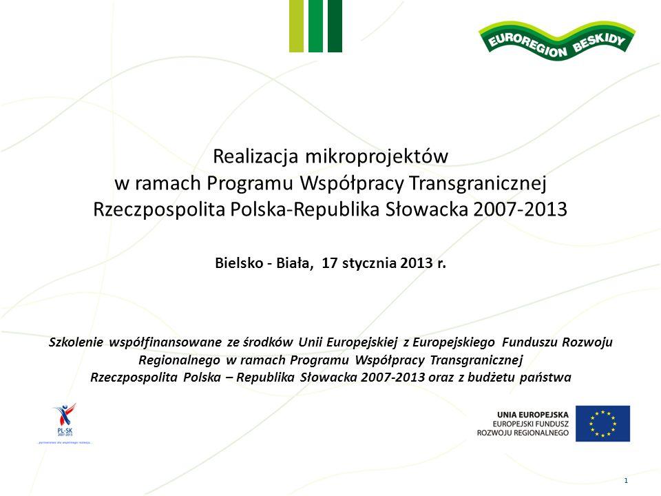 2 Program szkolenia 10:00 – 10:15 Rejestracja uczestników 10:15 – 10:20 Otwarcie szkolenia i powitanie uczestników 10:20 – 11:20 Realizacja mikroprojektów w ramach Programu Współpracy Transgranicznej Rzeczpospolita Polska – Republika Słowacka 2007 - 2013 11:20 – 11:40 Zasady promocji i informacji w mikroprojektach 11:40 – 12.00 Kontrola PZP w mikroprojektach 12:00 – 12:20 Przerwa, poczęstunek 12:20 – 13:30 Budżet projektu i kwalifikowalność wydatków 13:30 Zakończenie - podsumowanie szkolenia