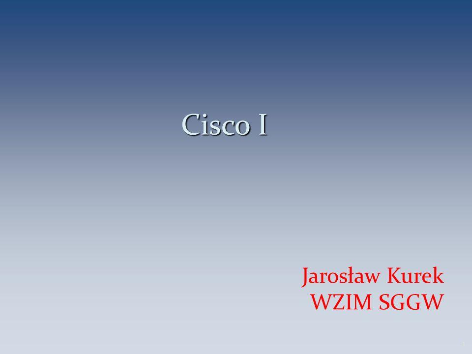 Cisco I Jarosław Kurek WZIM SGGW 1