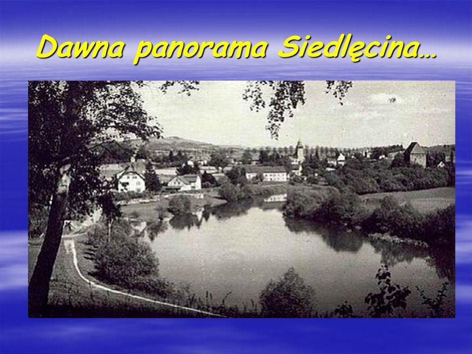 Dawna panorama Siedlęcina…