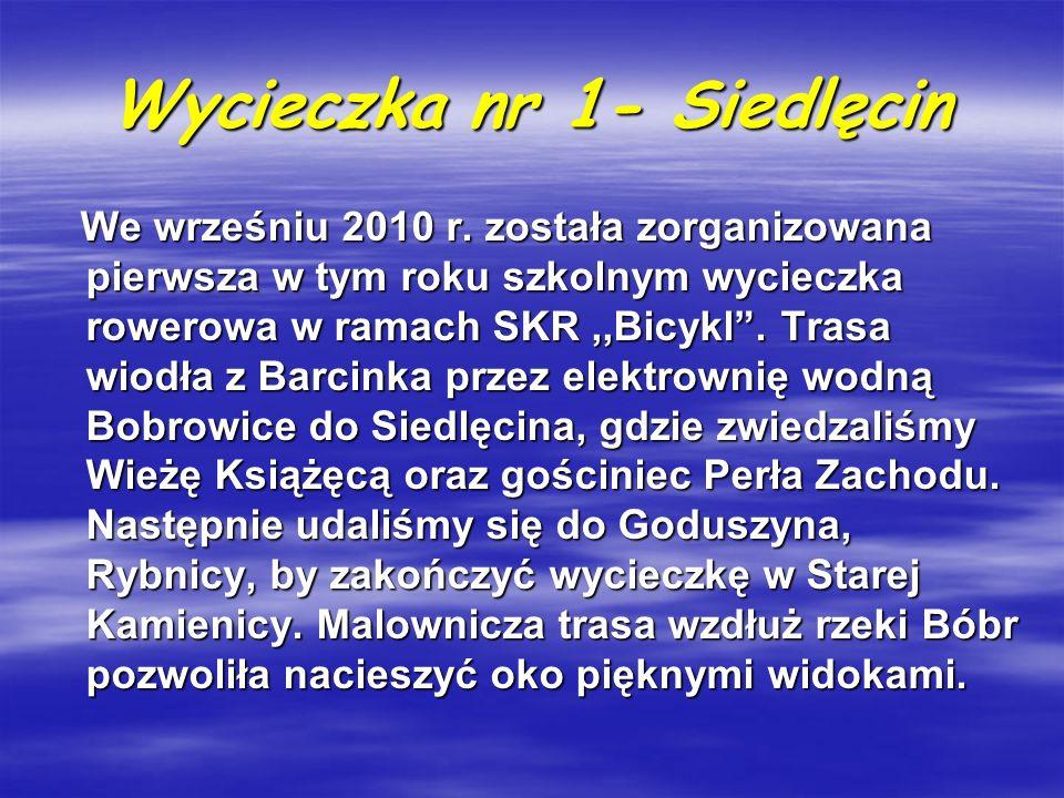 Wycieczka nr 1- Siedlęcin We wrześniu 2010 r. została zorganizowana pierwsza w tym roku szkolnym wycieczka rowerowa w ramach SKR,,Bicykl. Trasa wiodła