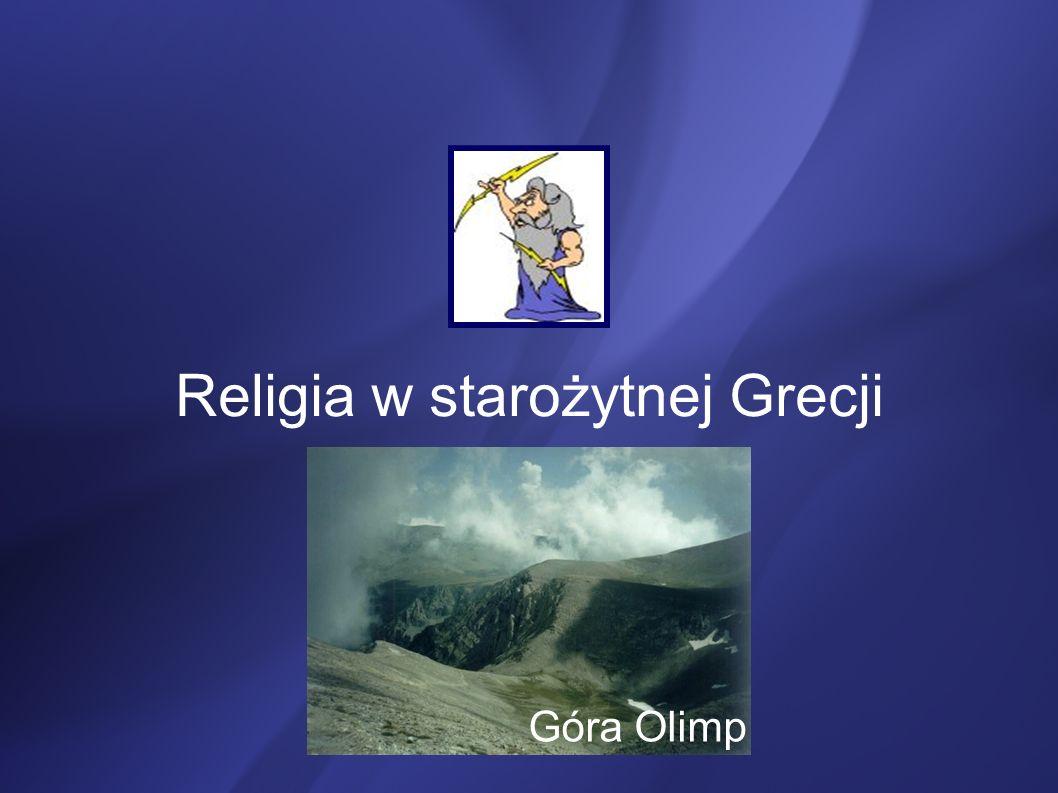 Grecy i ich religia Starożytni Grecy czcili dziesiątki bogów, z których każdy odpowiadał za inny aspekt życia lub śmierci człowieka, ich religia więc była politeistyczna.