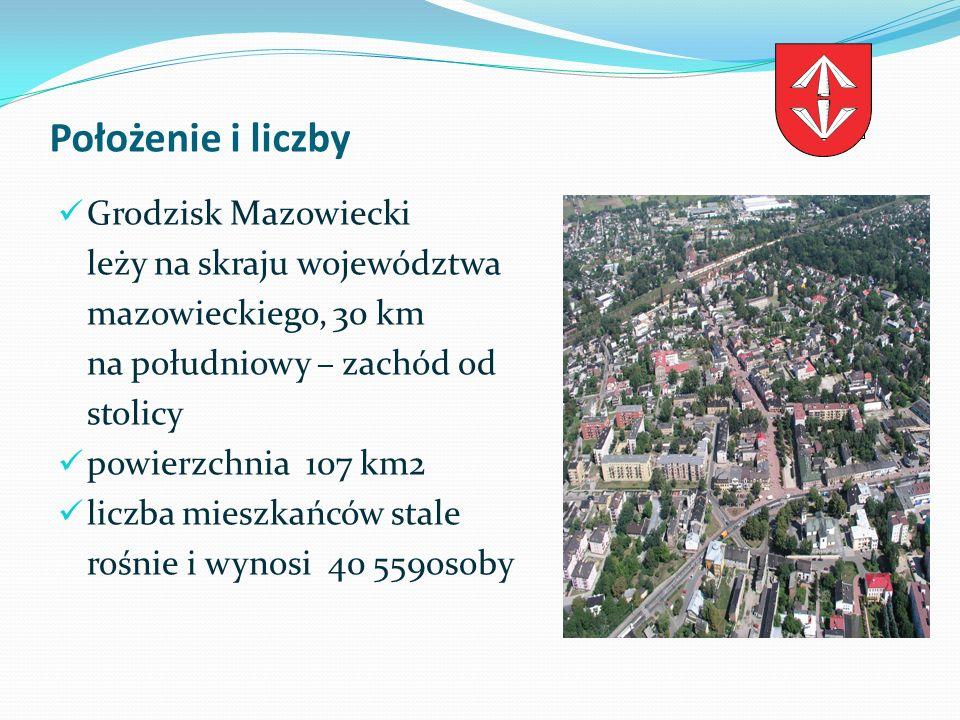 Grodzisk Mazowiecki poło ż enie i liczby Grodzisk Mazowiecki leży na skraju województwa mazowieckiego, 30 km na południowy – zachód od stolicy powierz