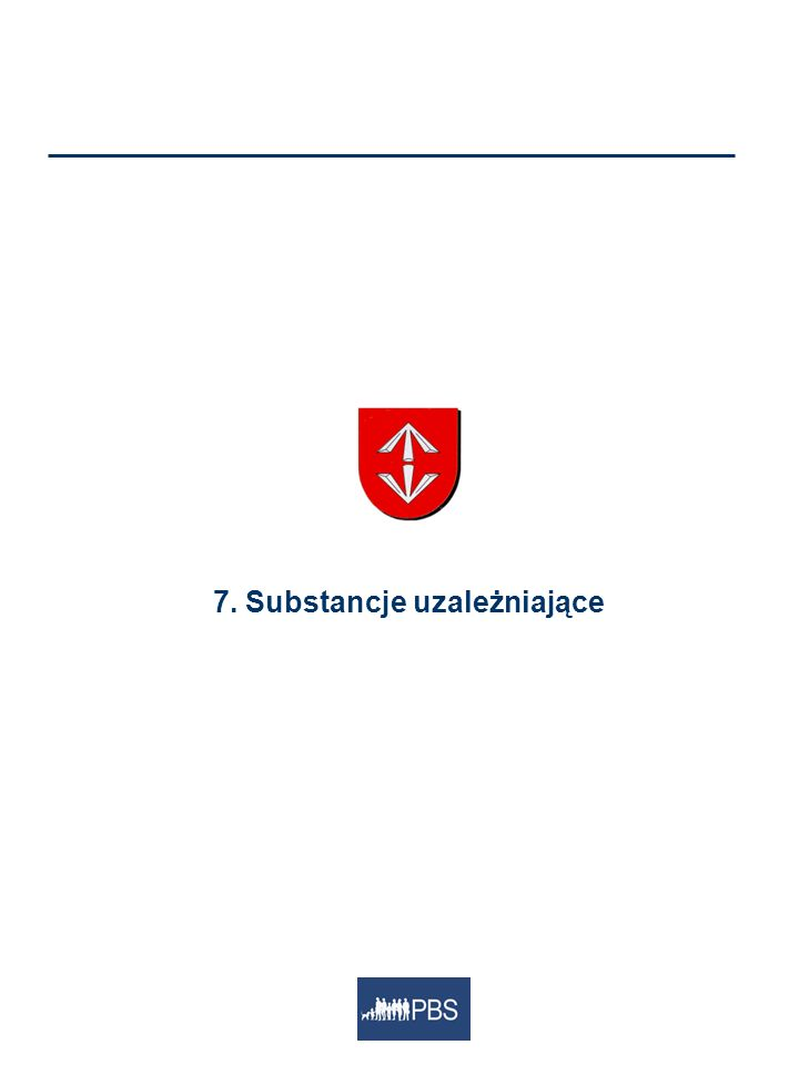 7. Substancje uzależniające