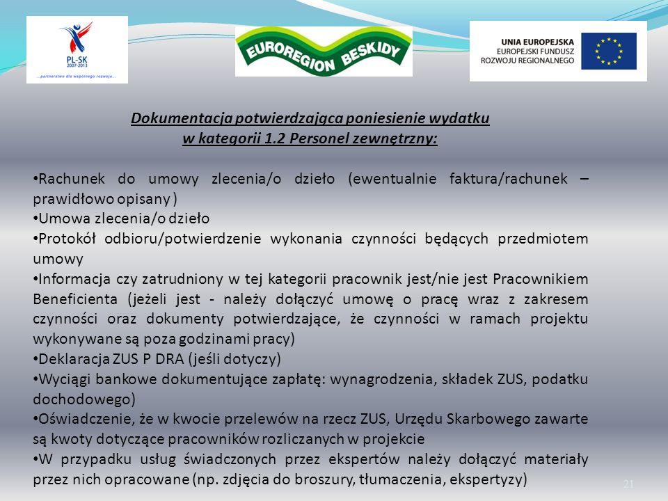 Wolontariat 21 Dokumentacja potwierdzająca poniesienie wydatku w kategorii 1.2 Personel zewnętrzny: Rachunek do umowy zlecenia/o dzieło (ewentualnie f