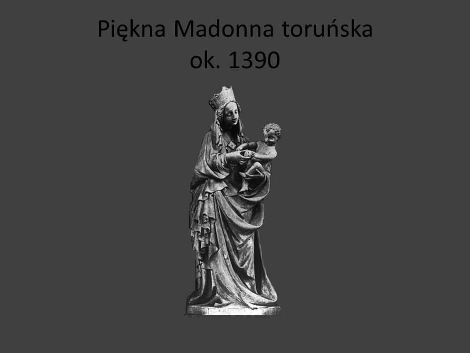 Piękna Madonna gdańska, ok. 1410