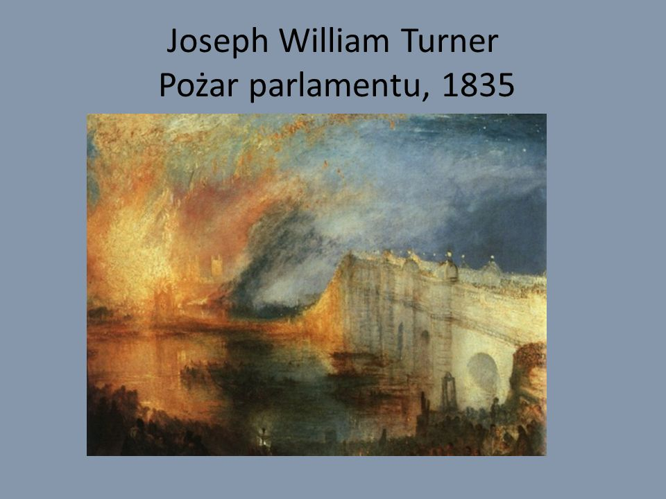 Joseph William Turner Pożar parlamentu, 1835