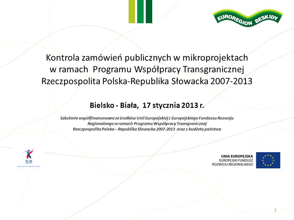 Kontrola zamówień publicznych w mikroprojektach w ramach Programu Współpracy Transgranicznej Rzeczpospolita Polska-Republika Słowacka 2007-2013 Bielsk