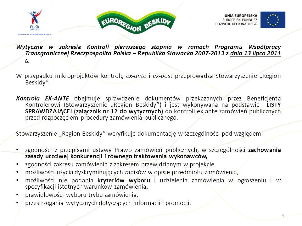 Wytyczne w zakresie Kontroli pierwszego stopnia w ramach Programu Współpracy Transgranicznej Rzeczpospolita Polska – Republika Słowacka 2007-2013 z dn
