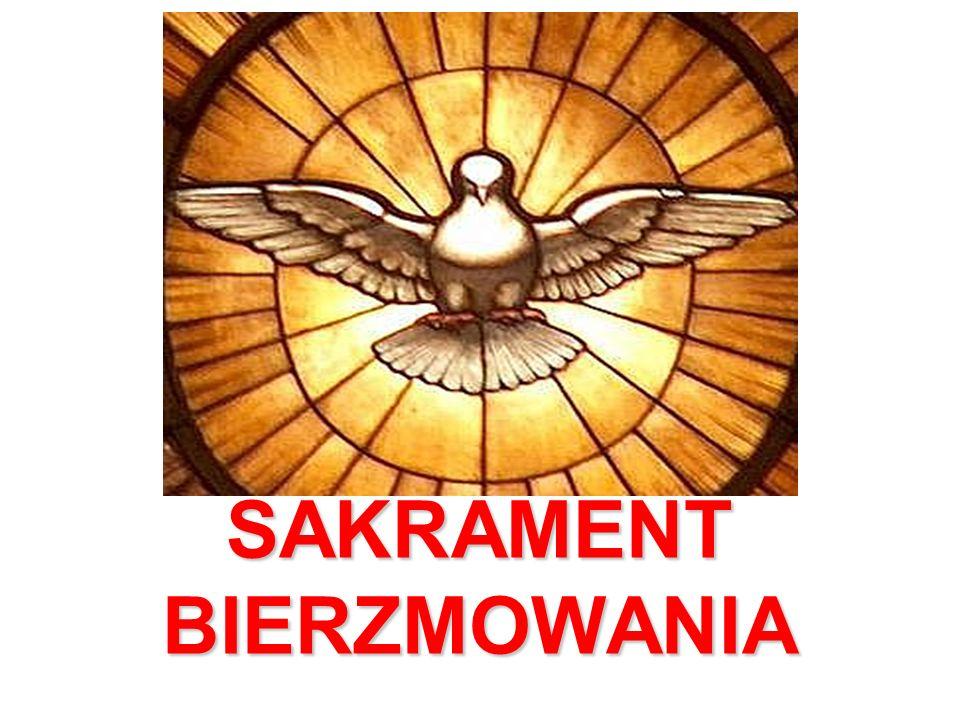SAKRAMENT BIERZMOWANIA