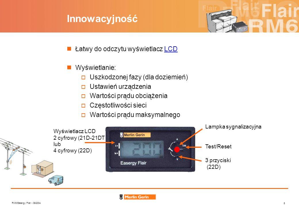 RM6 Easergy Flair - 09/2004 6 Łatwy do odczytu wyświetlacz LCDLCD Wyświetlanie: Uszkodzonej fazy (dla doziemień) Ustawień urządzenia Wartości prądu ob