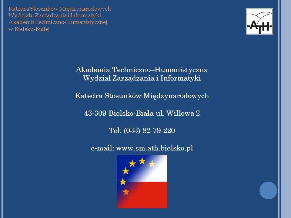 Katedra Stosunków Międzynarodowych Wydziału Zarządzania i Informatyki Akademii Techniczno-Humanistycznej w Bielsku-Białej Akademia Techniczno–Humanist