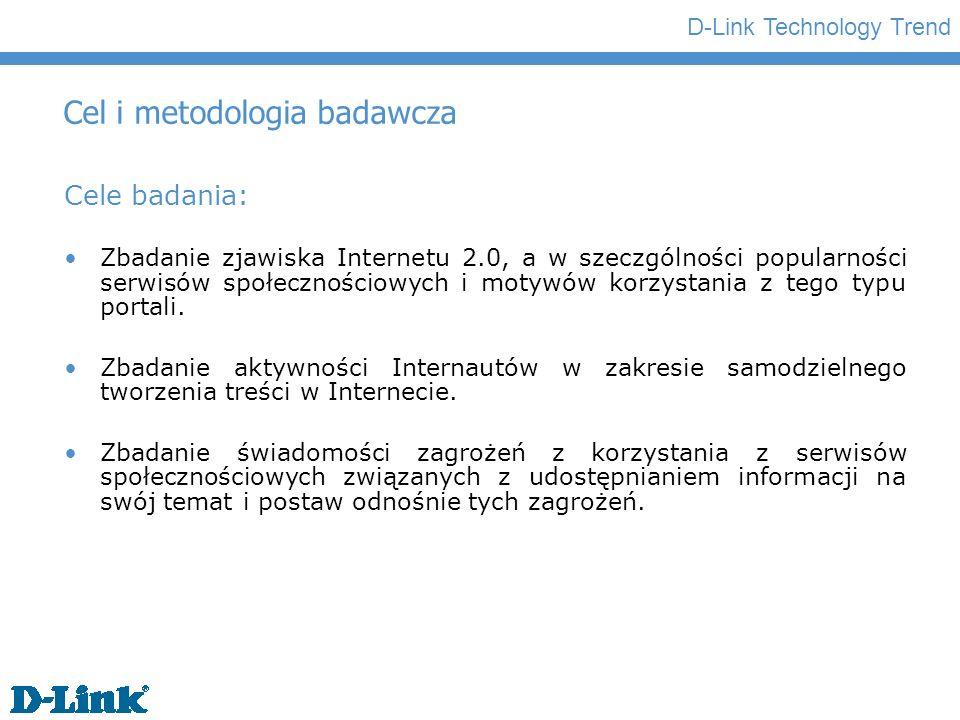 D-Link Technology Trend Cel i metodologia badawcza Rodzaj badania Niniejszy Raport przedstawia wyniki badania zrealizowanego za pomocą sondażu Capibus, przeprowadzonego przez Instytut MillwardBrown SMG/KRC na zamówienie firmy D-Link.