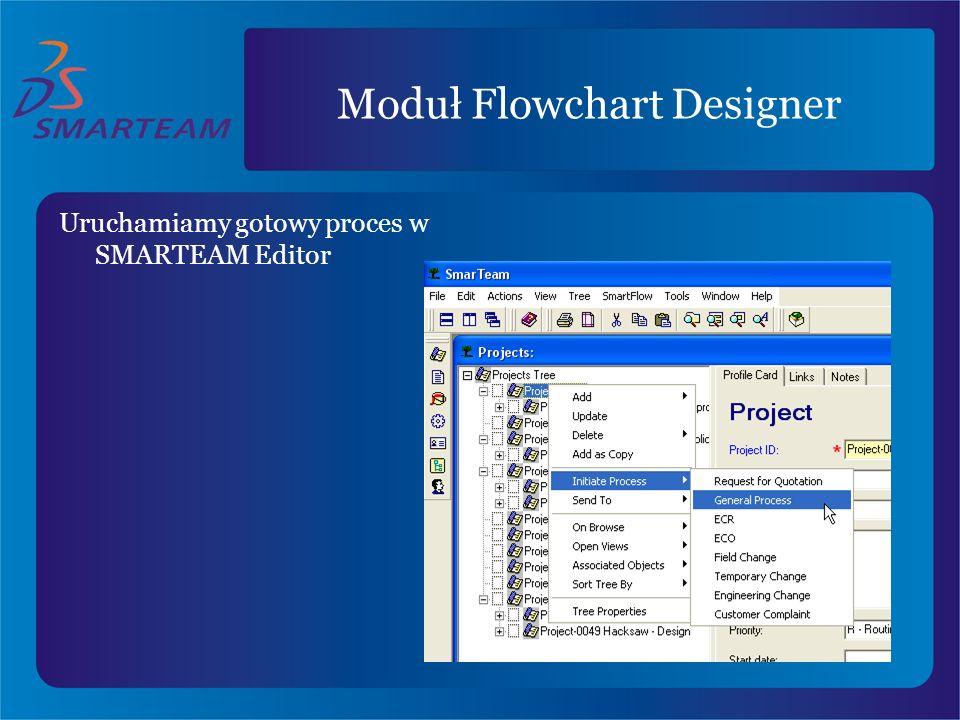 Uruchamiamy gotowy proces w SMARTEAM Editor Moduł Flowchart Designer