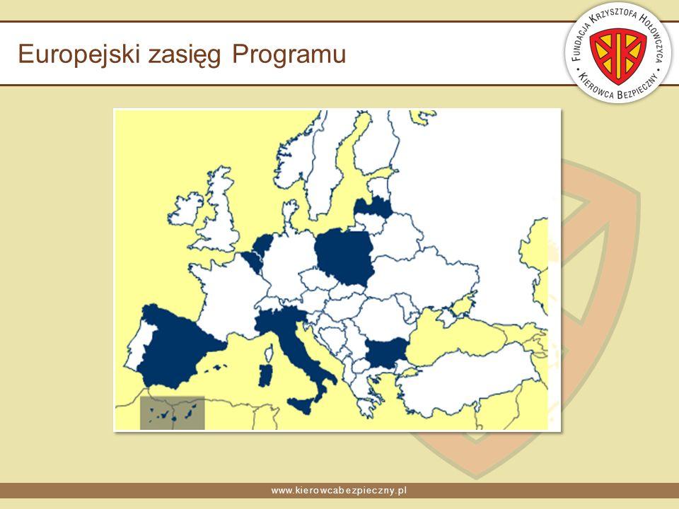 www.kierowcabezpieczny.pl Europejski zasięg Programu