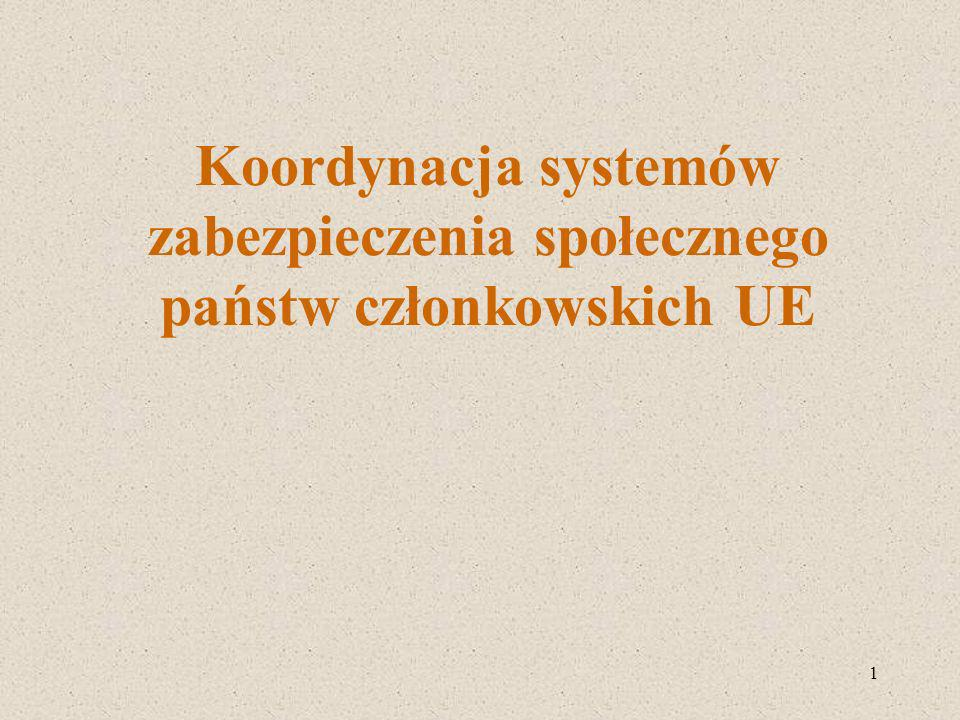 1 Koordynacja systemów zabezpieczenia społecznego państw członkowskich UE