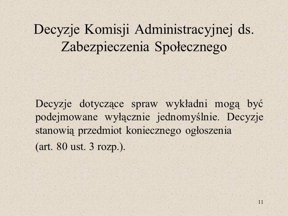 11 Decyzje Komisji Administracyjnej ds.