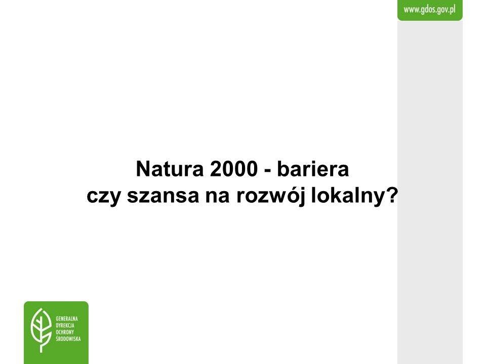 Natura 2000 - bariera czy szansa na rozwój lokalny?
