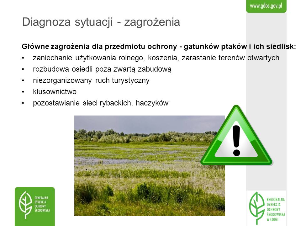 Główne zagrożenia dla przedmiotu ochrony - gatunków ptaków i ich siedlisk: zaniechanie użytkowania rolnego, koszenia, zarastanie terenów otwartych roz