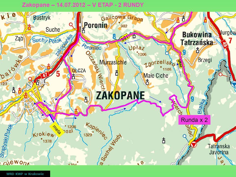 meta Runda x 2 WRD KWP w Krakowie Zakopane – 14.07.2012 – V ETAP - 2 RUNDY