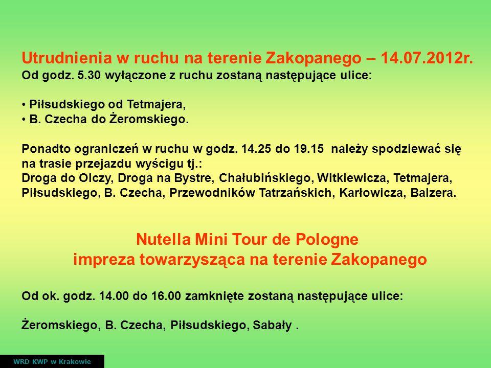 Utrudnienia w ruchu na terenie Zakopanego – 14.07.2012r. Od godz. 5.30 wyłączone z ruchu zostaną następujące ulice: Piłsudskiego od Tetmajera, B. Czec
