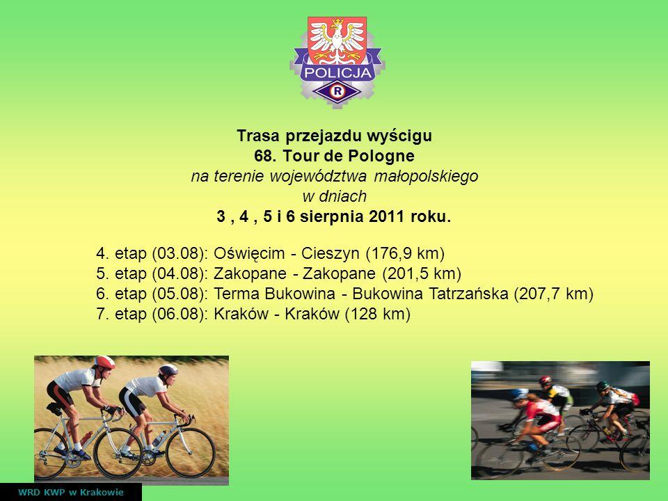 Trasa przejazdu wyścigu 68. Tour de Pologne na terenie województwa małopolskiego w dniach 3, 4, 5 i 6 sierpnia 2011 roku. WRD KWP w Krakowie 4. etap (