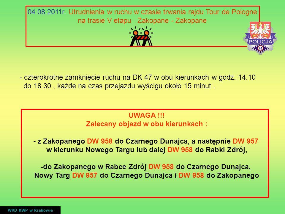 04.08.2011r. Utrudnienia w ruchu w czasie trwania rajdu Tour de Pologne na trasie V etapu Zakopane - Zakopane WRD KWP w Krakowie - czterokrotne zamkni