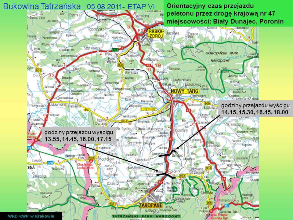 WRD KWP w Krakowie godziny przejazdu wyścigu 14.15, 15.30, 16.45, 18.00 godziny przejazdu wyścigu 13.55, 14.45, 16.00, 17.15 Bukowina Tatrzańska - 05.