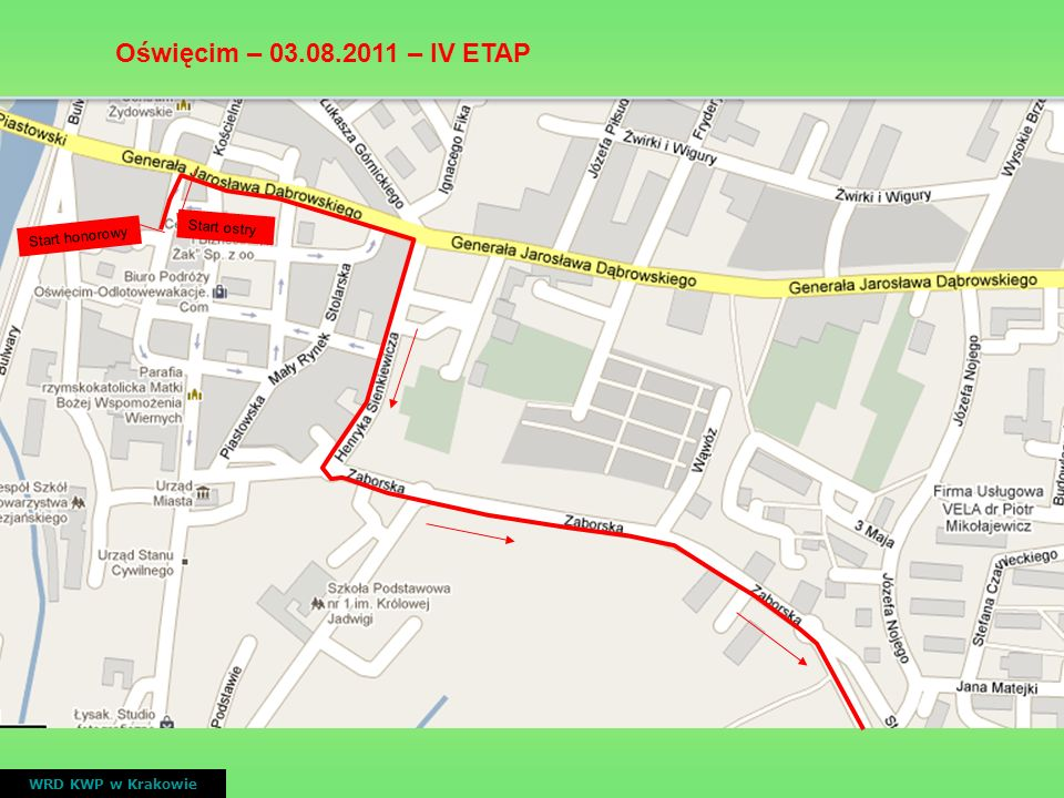 VI ETAP Bukowina Tatrzańska – Bukowina Tatrzańska ( 4 rundy po trasie ) WRD KWP w Krakowie nr drogiprzebieggodziny przejazdu wyścigu DK 47 Przejazd na wprost przez DK 47 w miejscowości Biały Dunajec 14.15 15.30 16.45 18.00 ETAP VI 5.08.2011 - czterokrotne zamknięcie ruchu na DK 47 w obu kierunkach, w godz.