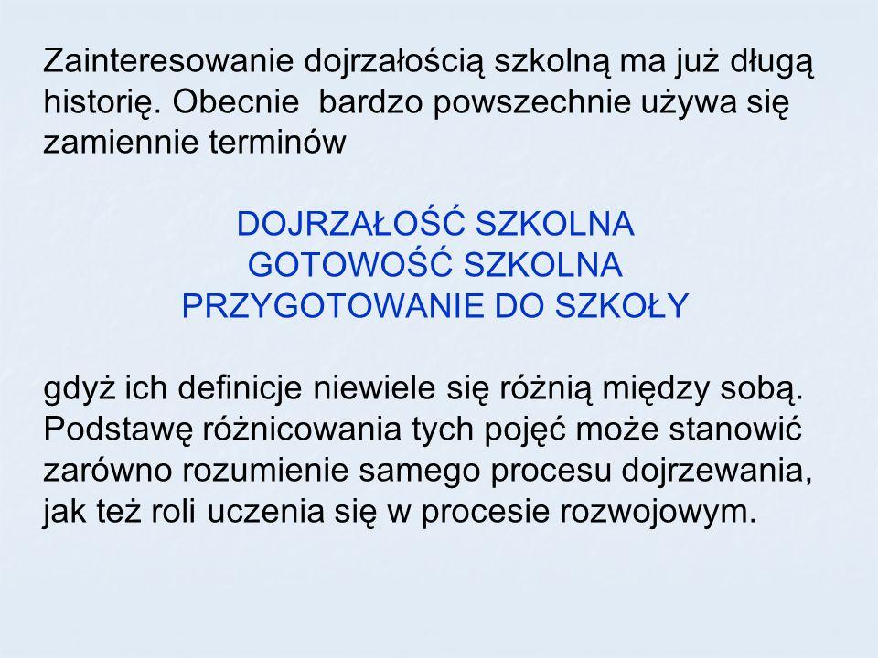Lista wskaźników dojrzałości szkolnej wg W.Brejnaka (c.d.) 11.