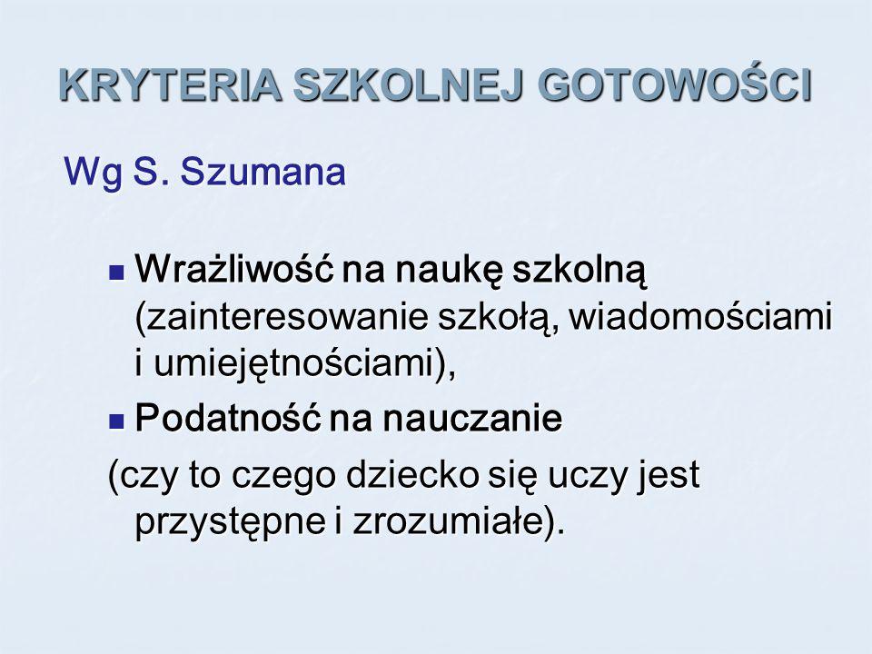 KRYTERIA SZKOLNEJ GOTOWOŚCI Wg E.B.
