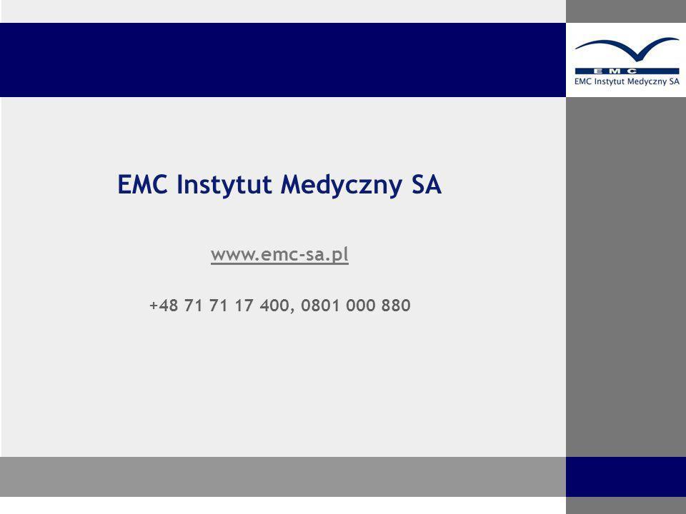Serdecznie zapraszamy EMC Instytut Medyczny SA www.emc-sa.pl +48 71 71 17 400, 0801 000 880