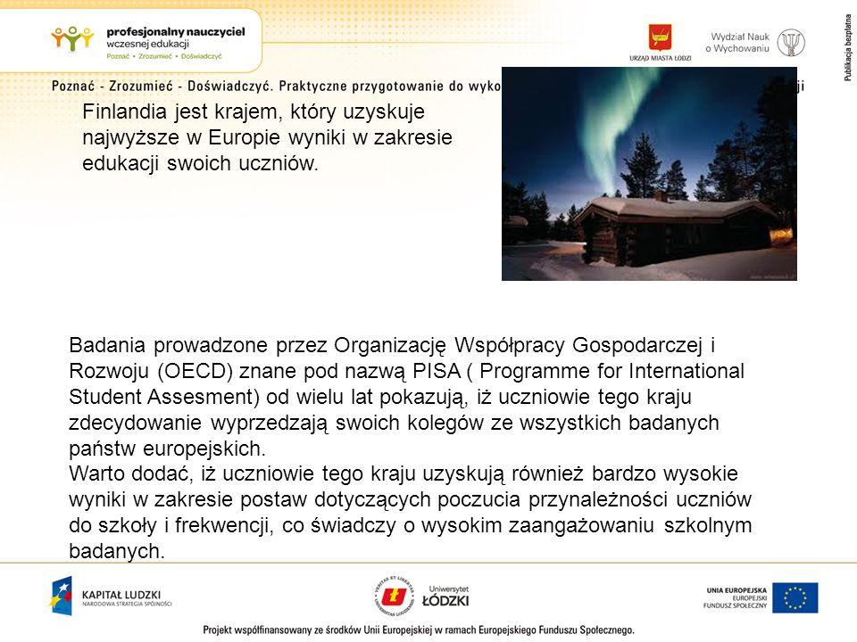 Badania prowadzone przez Organizację Współpracy Gospodarczej i Rozwoju (OECD) znane pod nazwą PISA ( Programme for International Student Assesment) od