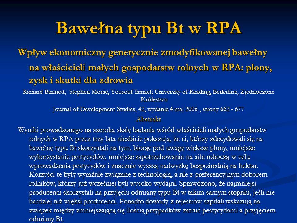 Bawełna typu Bt w RPA Wpływ ekonomiczny genetycznie zmodyfikowanej bawełny na właścicieli małych gospodarstw rolnychw RPA: plony, zysk i skutki dla zd
