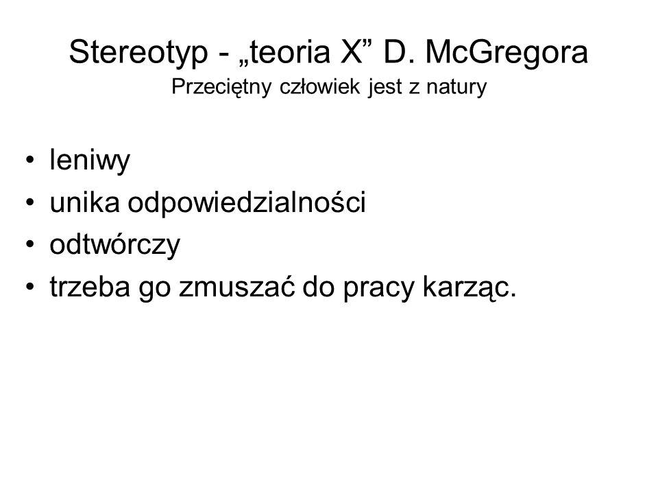 Stereotyp - teoria Y D.