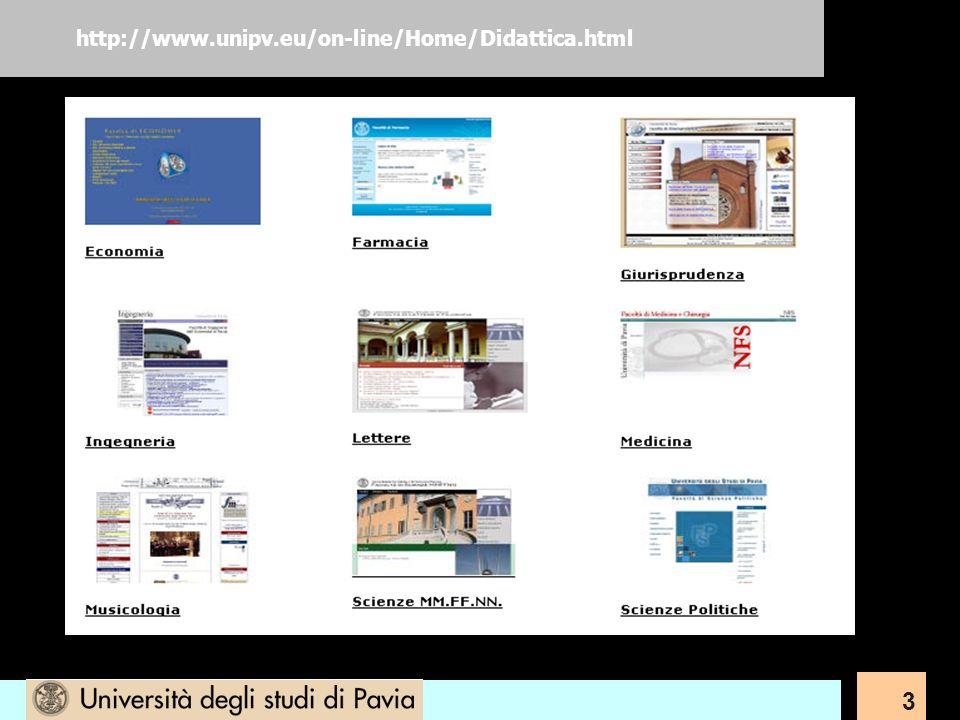 3 http://www.unipv.eu/on-line/Home/Didattica.html