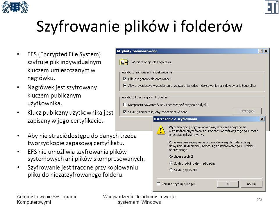 Szyfrowanie plików i folderów EFS (Encrypted File System) szyfruje plik indywidualnym kluczem umieszczanym w nagłówku. Nagłówek jest szyfrowany klucze