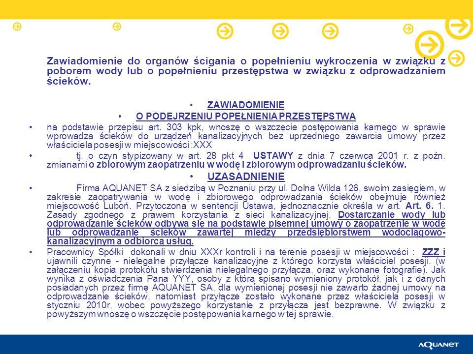 Zawiadomienie do organów ścigania o popełnieniu wykroczenia w związku z poborem wody lub o popełnieniu przestępstwa w związku z odprowadzaniem ścieków