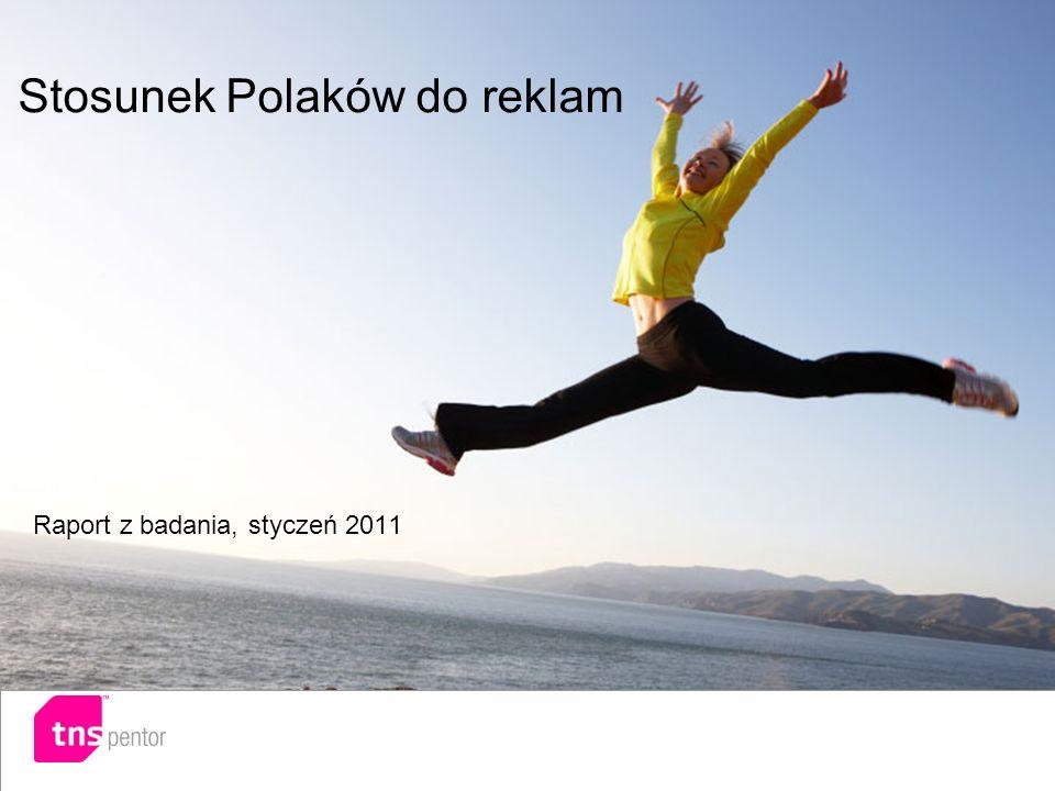 Stosunek Polaków do reklam Raport z badania, styczeń 2011