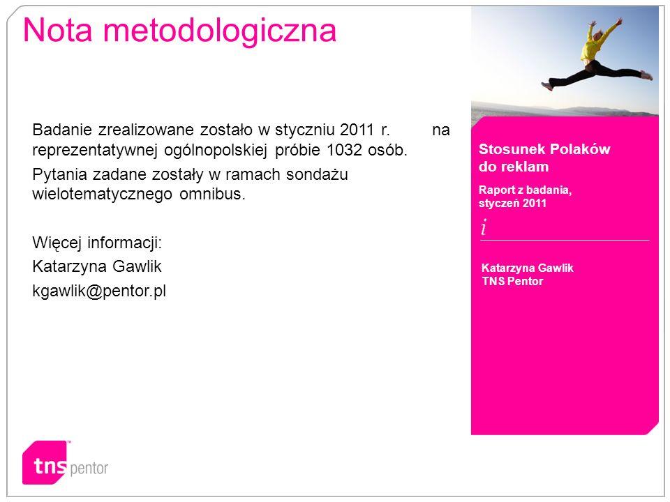 Badanie zrealizowane zostało w styczniu 2011 r. na reprezentatywnej ogólnopolskiej próbie 1032 osób. Pytania zadane zostały w ramach sondażu wielotema