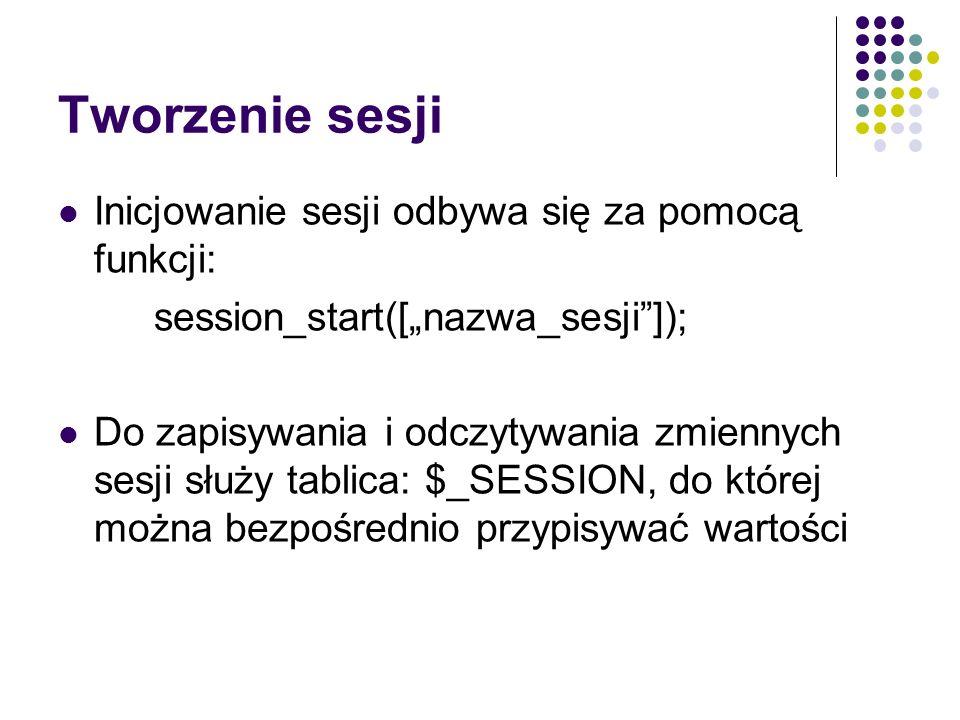 Przykład: Zastosowanie sesji do śledzenia wizyt na stronie <php session_start(); if($_SESSION[last_visit] == 1) { echo Data ostatniej wizyty: ; echo date(j F Y, H:i:s, $_SESSION[last_visit]); echo ; echo Liczba wizyt:.