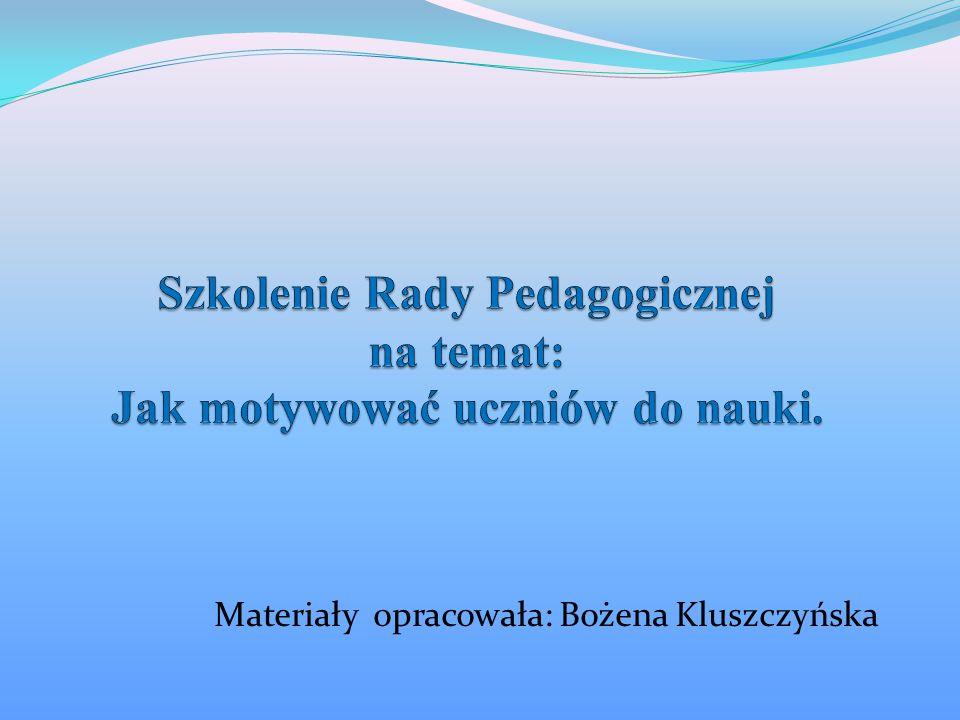 Materiały opracowała: Bożena Kluszczyńska