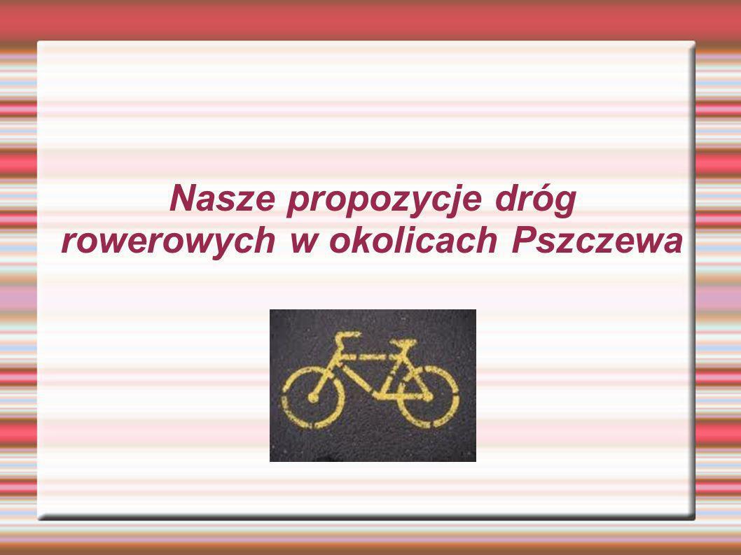 Nasze propozycje dróg rowerowych w okolicach Pszczewa