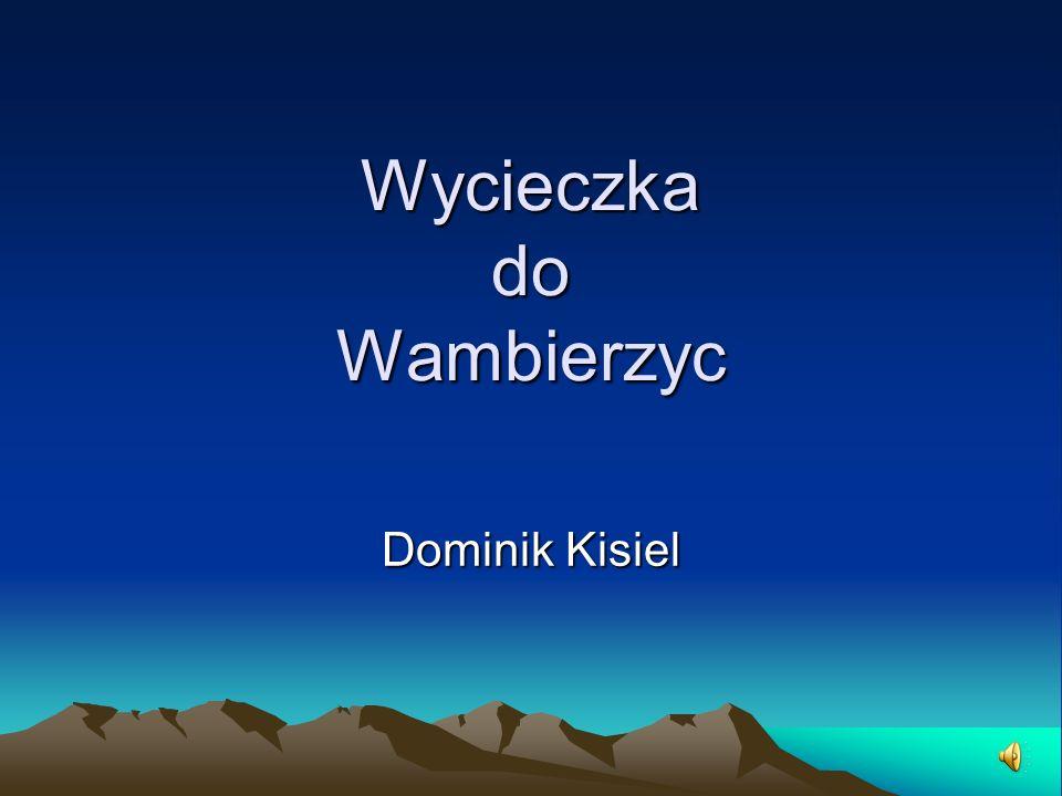 Wycieczka do Wambierzyc Dominik Kisiel